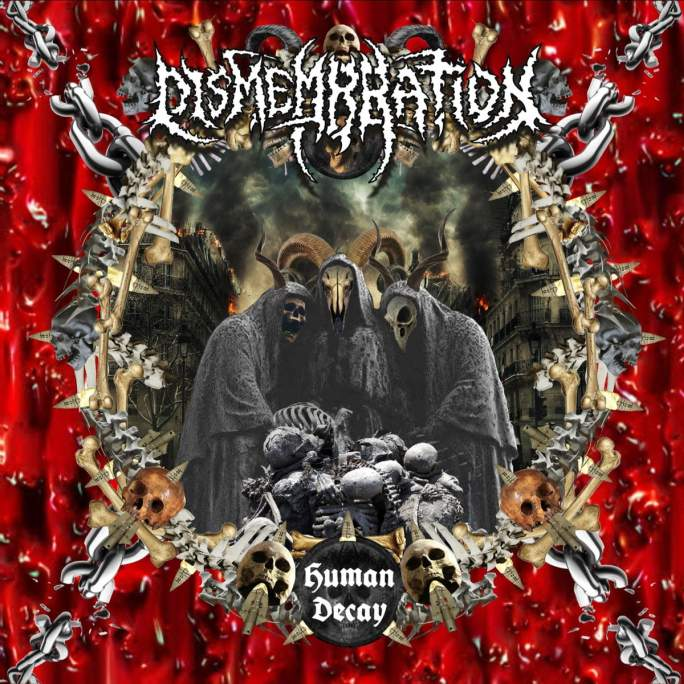 Dismembration – Human Decay(2019)
